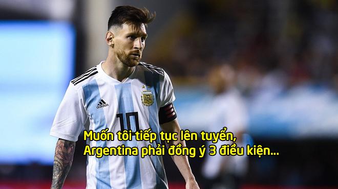 Messi đưa ra hàng loạt điều kiện nếu muốn anh cống hiến cho đất nước, số 2 khiến mọi người xúc động