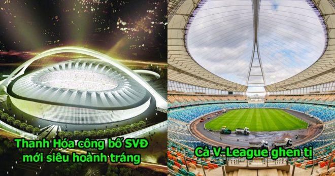 Được ông chủ đại gia bơm tiền, FLC Thanh Hóa trình làng SVĐ 1000 tỷ, đẹp và hiện đại y hệt Allianz Arena của Bayern