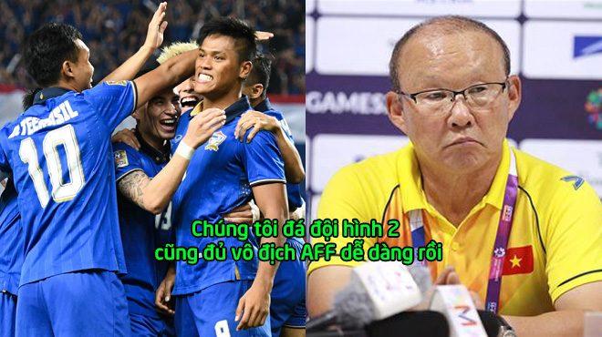 HLV Thái Lan: Tôi không muốn gọi 4 cầu thủ giỏi nhất dự AFF Cup vì vô địch dễ quá, không cần họ có lẽ vẫn vô địch được