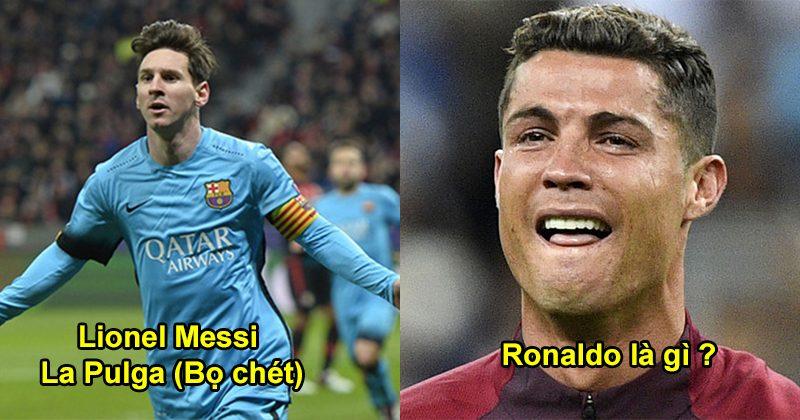 Giải mã biệt danh của các siêu sao trên thế giới: Giật mình với cách mà người ta gọi Ronaldo và Messi