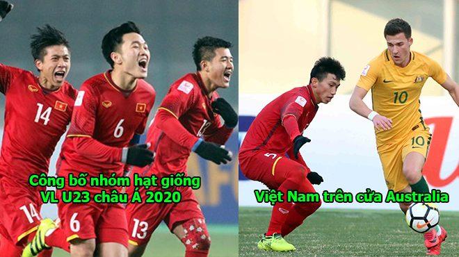 AFC công bố các nhóm hạt giống vòng loại U23 châu Á 2020, Việt Nam trên cửa Trung Quốc, Australia