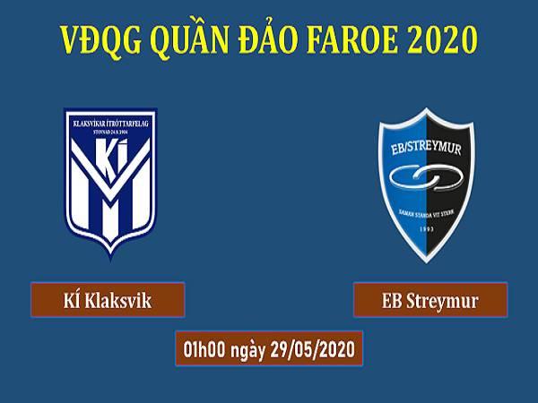Dự đoán KI Klaksvik vs EB Streymur, 1h00 ngày 29/05