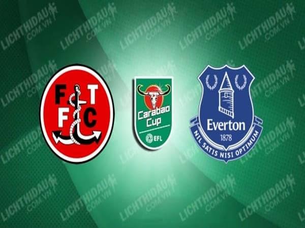 Dự đoán Fleetwood vs Everton, 01h45 ngày 24/9