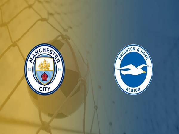 Dự đoán Man City vs Brighton, 01h00 ngày 14/1
